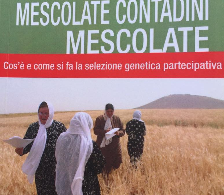 Mescolate contadini mescolate per non perdere la biodiversità